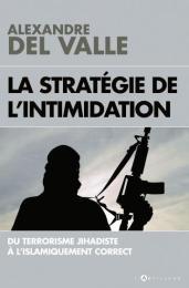AlexandreDelValle_StrategieIntimidationjpg